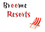 Broome Resorts